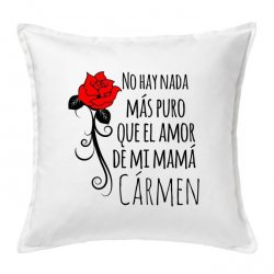 Cojínes para mamá con una rosa y el texto no hay nada más puro que el amor de mi mamá en color verde